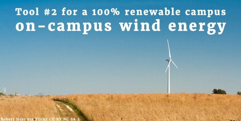 Tool #2 for a 100% renewable campus on-campus wind energy